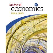 Survey of Economics,Tucker, Irvin B.,9781337111522
