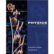 Physics A Conceptual World...,Kirkpatrick, Larry; Francis,...,9780495391524