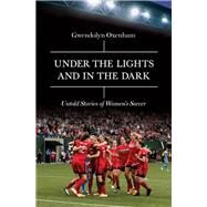 Under the Lights and in the...,Oxenham, Gwendolyn,9781785781537