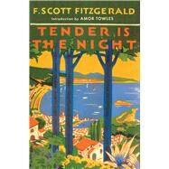 Tender Is the Night by Fitzgerald, F. Scott, 9780684801544