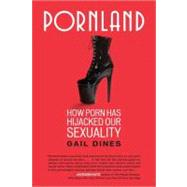 Pornland,Dines, Gail,9780807001547
