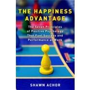 The Happiness Advantage by Achor, Shawn, 9780307591548
