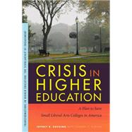 Crisis in Higher Education,Docking, Jeffrey R.; Curton,...,9781611861549