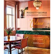 Rockett St George Extraordinary Interiors in Colour by Rockett, Jane; St George, Lucy; Gratwicke, Catherine, 9781788791557