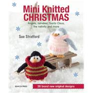 Mini Knitted Christmas,Stratford, Sue,9781782211563