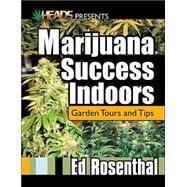 Marijuana Success Indoors...,Rosenthal, Ed,9780932551566