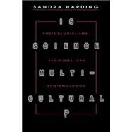 Is Science Multicultural?,Harding, Sandra,9780253211569