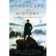 The Landscape of History How...,Gaddis, John Lewis,9780195171570