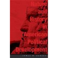 Nature and History in...,Ceaser, James W.; Rakove,...,9780674021587