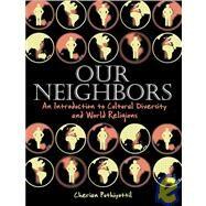 Our Neighbors,Puthiyottil, Cherian C.,9780806641591