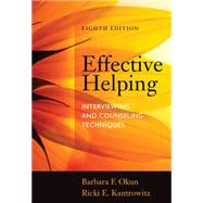 Effective Helping...,Okun, Barbara F.; Kantrowitz,...,9781285161594