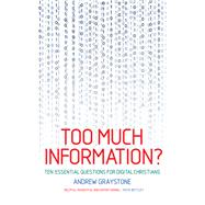 Too Much Information? by Graystone, Andrew, 9781786221599