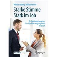 Starke Stimme - Stark Im Job by Föcking, Wiltrud; Parrino, Marco, 9783662581605