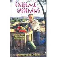 Extreme Gardening,Owens, David,9780970501608