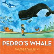Pedro's Whale by Kluth, Paula, 9781598571608