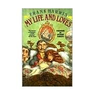 My Life and Loves,Harris, Frank; Gallagher,...,9780802151612