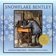 Snowflake Bentley,Martin, Jacqueline Briggs,9780395861622