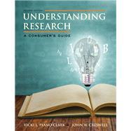 Understanding Research A...,Plano Clark, Vicki L.;...,9780133831627