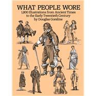 What People Wore 1,800...,Gorsline, Douglas,9780486281629