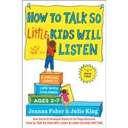 How to Talk So Little Kids...,Faber, Joanna; King, Julie;...,9781501131639