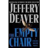 The Empty Chair : A Novel,Deaver, Jeffery,9780743211659