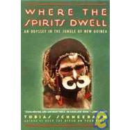 Where the Spirits Dwell : An...,Tobias Schneebaum,9780802131669