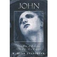 John, the Son of Zebedee :...,Culpepper, R. Alan,9780800631673