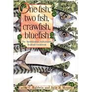 One Fish, Two Fish, Crawfish, Bluefish by BALDWIN, CAROLE C.MOUNTS, JULIE, 9781588341693