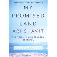 My Promised Land,SHAVIT, ARI,9780385521703