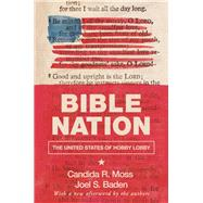 Bible Nation by Moss, Candida R.; Baden, Joel S., 9780691191706