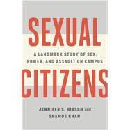Sexual Citizens,Hirsch, Jennifer S.; Khan,...,9781324001706