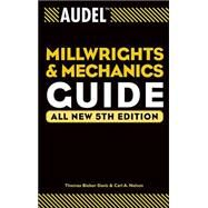 Audel Millwrights and...,Davis, Thomas B.; Nelson,...,9780764541711