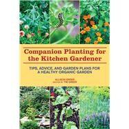 Companion Planting for the...,Greer, Allison; Greer, Tim,9781629141718
