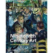 Nineteenth Century Art by Eisenman, Stephen F.; Crow, Thomas (CON); Lukacher, Brian (CON); Nochlin, Linda (CON); Phillips, David L. (CON), 9780500841723