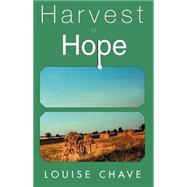 Harvest of Hope,Chave,9780738841724