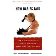 How Babies Talk The Magic and...,Golinkoff, Roberta Michnick;...,9780452281738