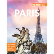 Fodor's 2020 Paris by Fodor's Travel Guides, 9781640971752