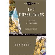 1 & 2 Thessalonians by Stott, John; Larsen, Dale (CON); Larsen, Sandy (CON), 9780830821754
