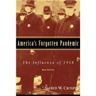 America's Forgotten Pandemic:...,Alfred W. Crosby,9780521541756