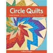 Circle Quilts by Granger, Colleen, 9781607051756