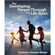 The Developing Person Through...,Berger, Kathleen Stassen,9781319191757