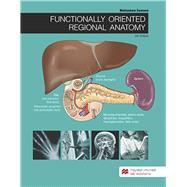 Functionally Oriented Regional Anatomy by Samsam, Mohtashem, 9781533911759