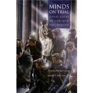 Minds on Trial : Great Cases...,Ewing, Charles Patrick;...,9780195181760