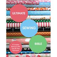 Ultimate Sewing Bible A...,Clayton, Marie,9781910231760