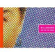 Billboard : Art on the Road,Laura Steward Heon, Peggy...,9780262581776