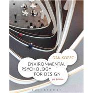 Environmental Psychology for Design by Kopec, Dak, 9781501321801