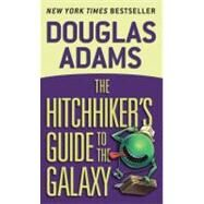 The Hitchhiker's Guide to the Galaxy by ADAMS, DOUGLAS, 9780345391803