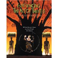 Experiencing the Art of Theatre A Concise Introduction by Downs, William Missouri; Wright; Ramsey, Erik, 9780495001805