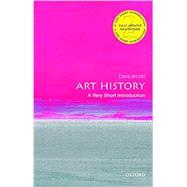 Art History: A Very Short...,Arnold, Dana,9780198831808