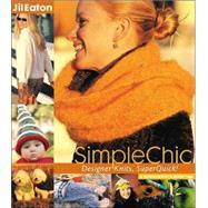 SimpleChic Designer Knits,...,Eaton, Jil,9780972121811